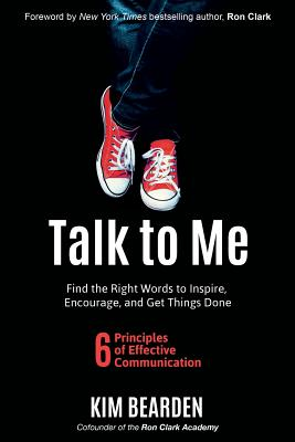 Talk to Me: Find the Right Words to Inspire, Encourage and Get Things Done Cover Image