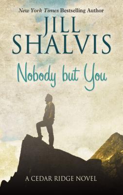 Cover for Nobody But You (Cedar Ridge Novel)