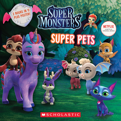 Super Pals / Super Pets (Super Monsters: Flip Book) Cover Image