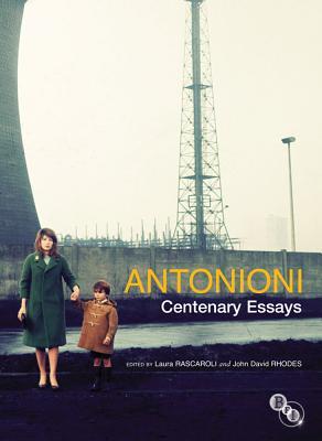 Antonioni: Centenary Essays Cover Image