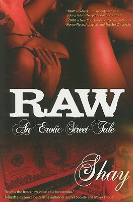 Raw: An Erotic Street Tale Cover Image