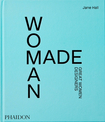 Woman Made: Great Women Designers Cover Image