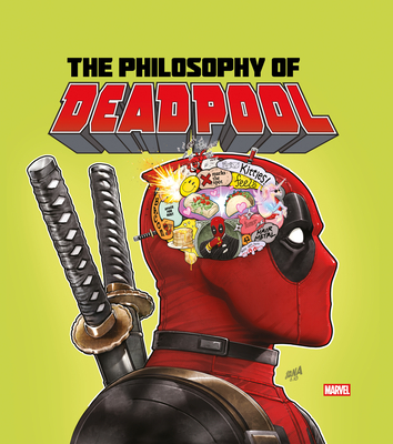 The Philosophy of Deadpool Cover Image