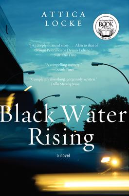 Blackwater Rising by Attica Locke