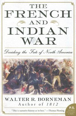 The French and Indian War: Deciding the Fate of North America Cover Image