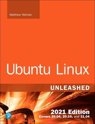 Ubuntu Linux Unleashed 2021 Edition Cover Image