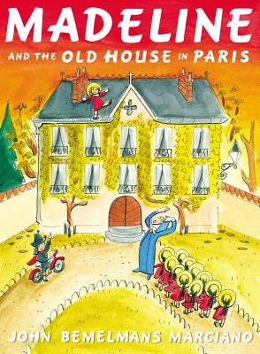 Madeline and the Old House in Paris Cover