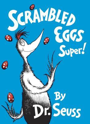 Scrambled Eggs Super! (Classic Seuss) Cover Image