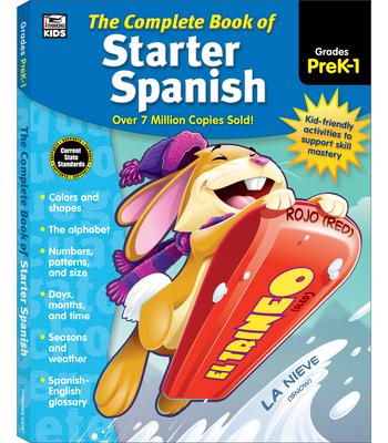 The Complete Book of Starter Spanish, Grades Preschool - 1 Cover Image