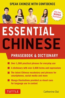 Essential Mandarin Chinese Phrasebook & Dictionary: Speak Mandarin Chinese with Confidence (Mandarin Chinese Phrasebook & Dictionary) Cover Image