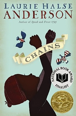 Chains (The Seeds of America Trilogy) Cover Image