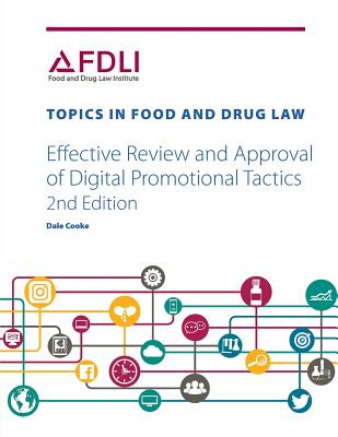 Effective Review and Approval of Digital Promotional Tactics (Topics in Food and Drug Law) Cover Image