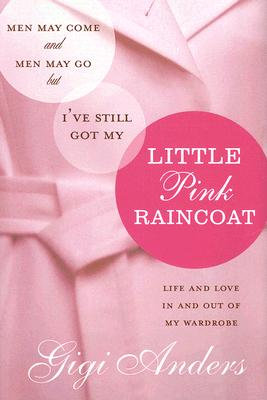 Men May Come Little Pink Raincoat Cover