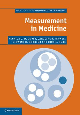 Measurement in Medicine (Practical Guides to Biostatistics and Epidemiology) Cover Image