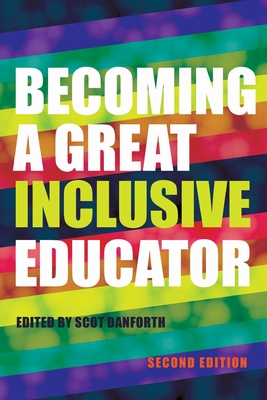 Becoming a Great Inclusive Educator - Second edition (Disability Studies in Education #21) Cover Image
