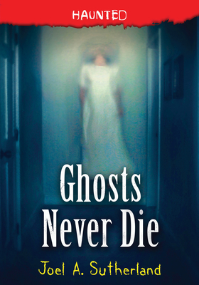 Ghosts Never Die (Haunted #4) Cover Image