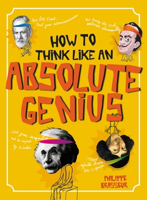 How to Think Like an Absolute Genius Cover Image