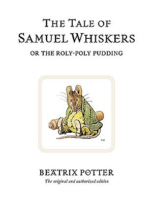The Tale of Samuel Whiskers (Peter Rabbit #16) Cover Image