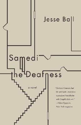 Samedi the Deafness (Vintage Contemporaries) Cover Image