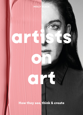 Artists on Art: How the Masters See, Think & Create Cover Image