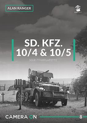 SD.KFZ. 10/4 & 10/5 Selbstfahrlafette (Camera on #8) Cover Image