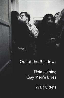 Out of the Shadows: Reimagining Gay Men's Lives Cover Image