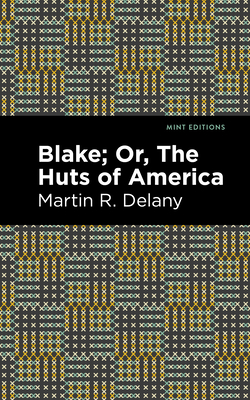 Blake; Or, the Huts of America Cover Image