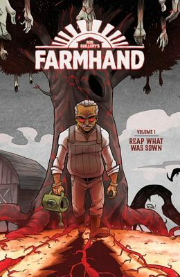 Farmhand Volume 1: Reap What Was Sown Cover Image