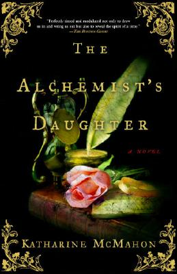 The Alchemist's Daughter: A Novel Cover Image