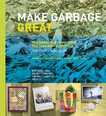 Cover for Make Garbage Great
