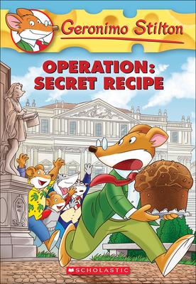 Operation: Secret Recipe (Geronimo Stilton #66) Cover Image