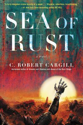 Sea of Rust: A Novel Cover Image