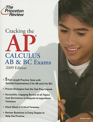 Cracking the AP Calculus AB & BC Exams, 2009 Edition Cover Image