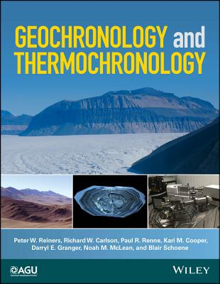 Geochronology and Thermochronology (Wiley Works) Cover Image