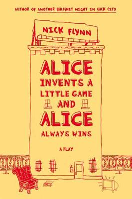 Alice Invents a Little Game and Alice Always Wins Cover