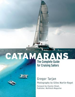 Catamarans: The Complete Guide for Cruising Sailors Cover Image