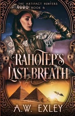 Rahotep's Last Breath (Artifact Hunters #6) Cover Image