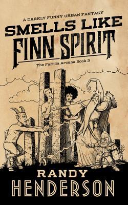 Cover for Smells Like Finn Spirit (Familia Arcana #3)