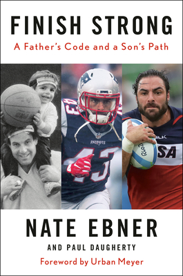 Finish Strong: A Father's Code and a Son's Path Cover Image