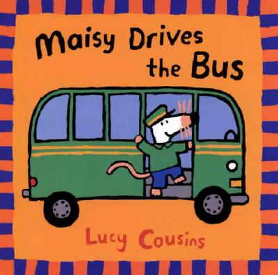Maisy Drives the Bus Cover Image