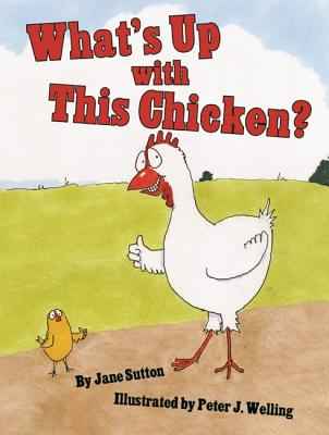 What's Up with This Chicken? Cover