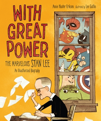 With Great Power: The Marvelous Stan Lee Cover Image