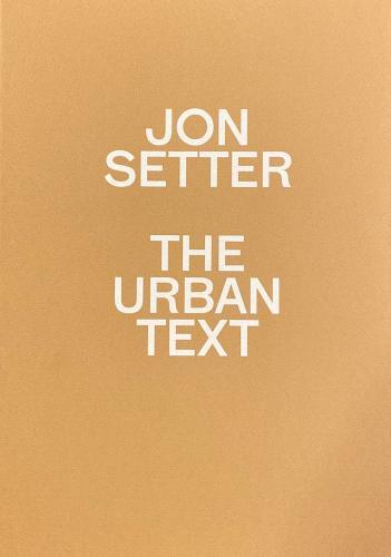 Jon Setter - The Urban Text Cover Image