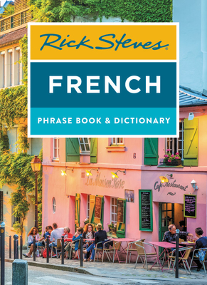 Rick Steves French Phrase Book & Dictionary (Rick Steves Travel Guide) cover