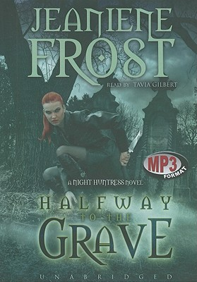Halfway to the Grave (Night Huntress Novels (Avon Books) #1) Cover Image