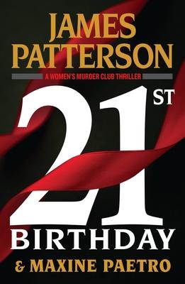 21st Birthday (Women's Murder Club #21) Cover Image