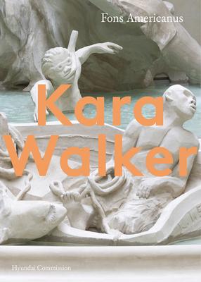 Kara Walker: Hyundai Commission Cover Image