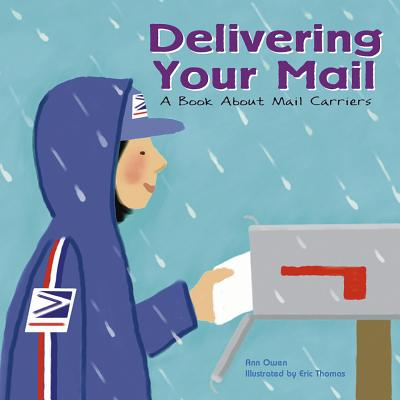 Delivering Your Mail: A Book about Mail Carriers (Community Workers (Cavendish Square)) Cover Image