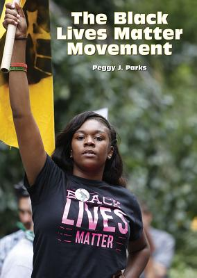 The Black Lives Matter Movement Cover Image