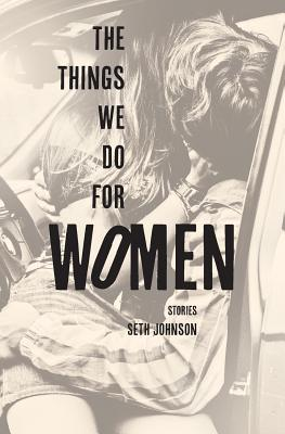 The Things We Do for Women Cover Image